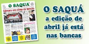 Veja as matérias do Jornal O Saquá 184 - Abril de 2015
