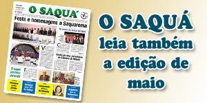 Veja as matérias do Jornal O Saquá 167 - Maio 2015