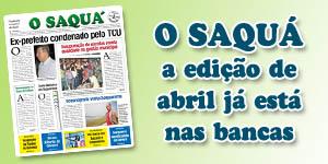 Veja as matérias do Jornal O Saquá 197 - Abril de 2016