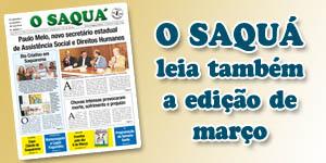 Veja as matérias do Jornal O Saquá 196 - Março de 2016